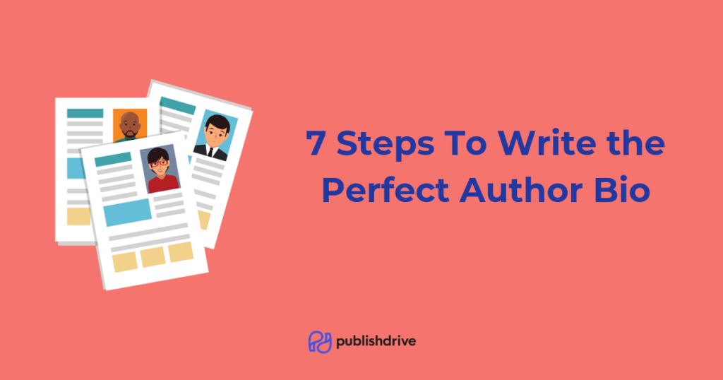 steps to writing an author bio with author bio examples