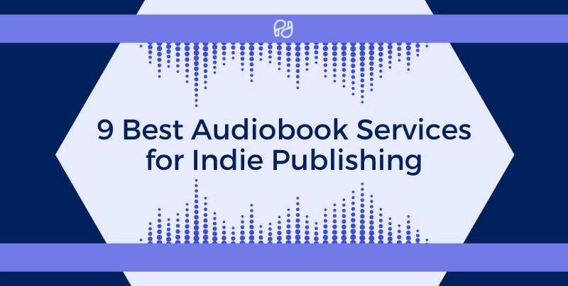 9 best audiobook services for indie publishing