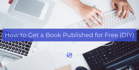 How to get a book published for free DIY guide by PublishDrive