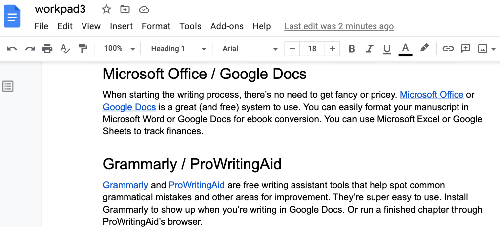 Google docs is a popular writing software for indies