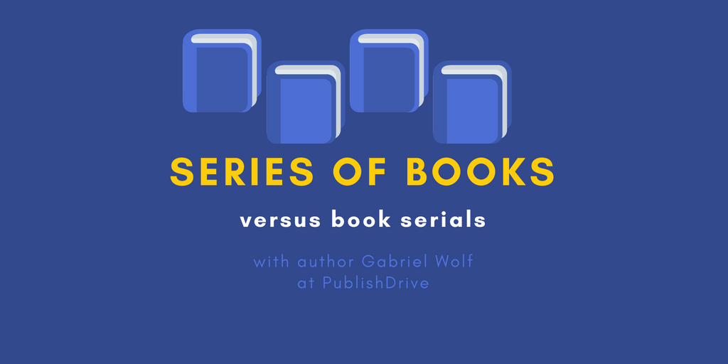 Book Serials or Series of Books: What's the Difference?