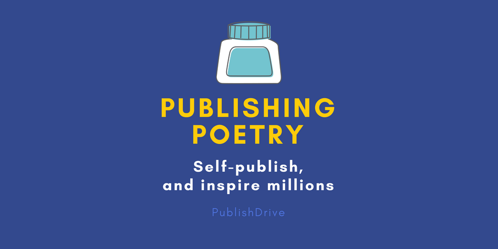 Publishing Poetry In 2018 Trends Tips And Tricks