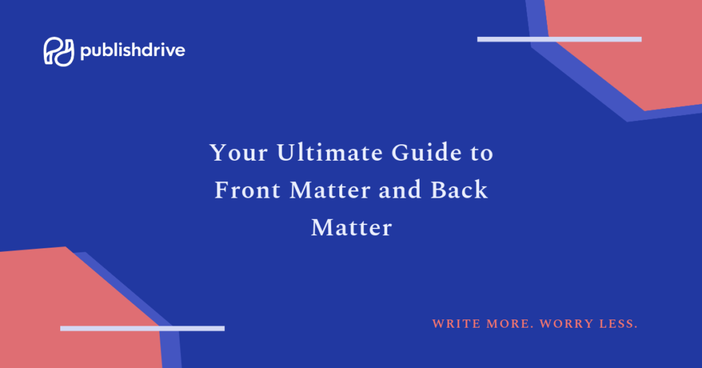 Your Ultimate Guide to Front Matter and Back Matter