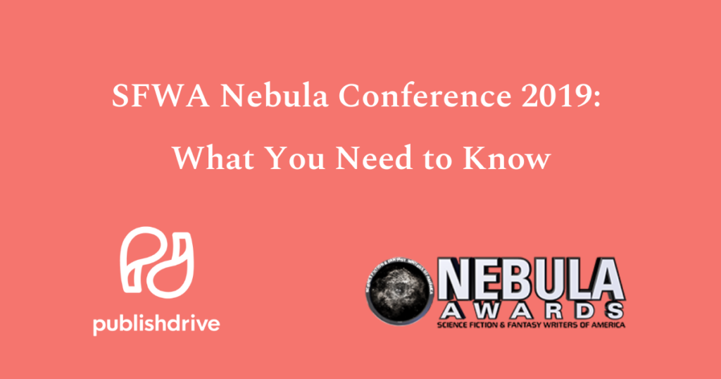 SFWA Nebula Conference 2019: What You Need to Know