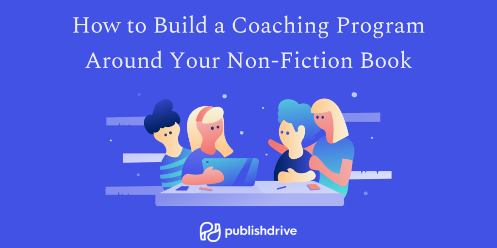 How to build a coaching program around your non-fiction book